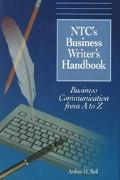 Ntcs Business Writers Handbook Business Communication from 1 to Z
