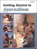 Getting Started in Journalism