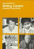 Opportunities in Writing Careers - Elizabeth Foote Smith - Paperback - REISSUE