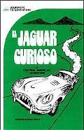 El Jaguar Curioso