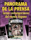 Panorama De LA Prensa Temas Contemporaneos Del Mundo Hispano
