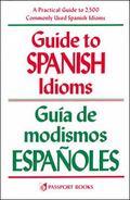 Guide to Spanish Idioms/Guia De Modismos Espanoles