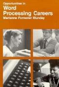 Opportunities in Word Processing Careers - Marianne Forrester Munday - Paperback - REVISED