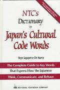 Ntc's Dictionary of Japan's Cultural Code Words