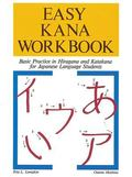 Easy Kana Workbook Basic Practice in Hiragana and Katakana for Japanese Language Students