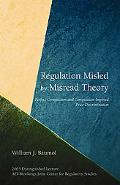 Regulation Misled by Misread Theory Perfect Competition And Competition-Imposed Price Discri...