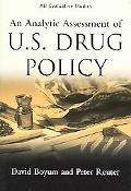 Analytic Assessment Of U.s. Drug Policy