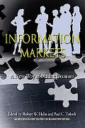 Information Markets A New Way of Making Decisions