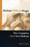 Markets without Magic