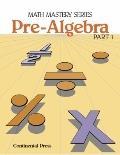 Math Mastery Series : Pre-Algebra Part 1