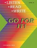 Go for It!: Listen Read Write Level AA