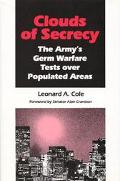 Clouds of Secrecy The Army's Germ Warfare Tests over Populated Areas