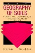 Geography of Soils Formation, Distribution, and Management