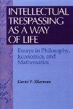 Intellectual Trespassing as a Way of Life
