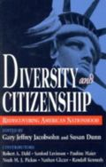 Diversity and Citizenship Rediscovering American Nationhood