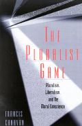 Pluralist Game Pluralism, Liberalism, and the Moral Conscience