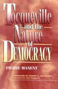 Tocquesville and the Nature of Democracy