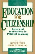 Education for Citizenship Ideas and Innovations in Political Learning