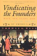 Vindicating the Founders Race, Sex, Class, and Justice in the Origins of America