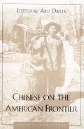Chinese on the American Frontier