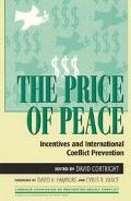 Price of Peace Incentives and International Conflict Prevention