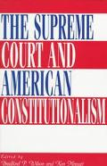 Supreme Court and American Constitutionalism