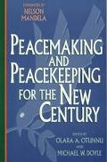 Peacemaking and Peacekeeping for the New Century