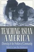 Teaching Asian America Diversity and the Problem of Community