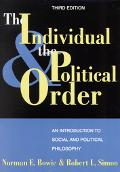 Individual and the Political Order An Introduction to Social and Political Philosophy
