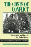 Costs of Conflict Prevention and Cure in the Global Arena
