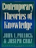 Contemporary Theories of Knowledge (Studies in Epistemology and Cognitive Theory)