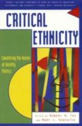 Critical Ethnicity Countering the Waves of Identity Politics