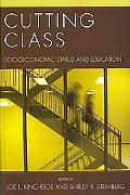 Cutting Class Social Class and Education