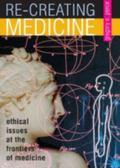 RE-Creating Medicine