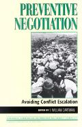 Preventive Negotiation Avoiding Conflict Escalation