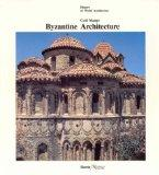 Byzantine Architecture (History of World Architecture)