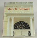 Architecture of Mott B. Schmidt