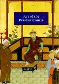 Art of the Persian Courts: Selections from the Art and History Trust Collection