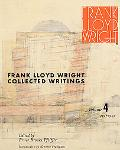 Frank Lloyd Wright Collected Writings, 1939-1949