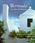 Bermuda: Gardens and Houses - Ian Macdonald-Smith - Hardcover