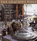 Gracious Table: The Art of Creating a Beautiful Table, Vol. 1