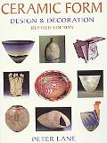 Ceramic Form Design & Decoration