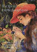 Faces of Impressionism Portraits from American Collections