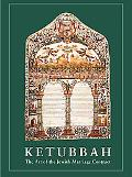 Ketubbah The Art of the Jewish Marriage Contract