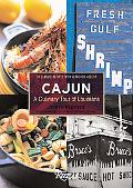 Cajun A Culinary Tour of Louisiana