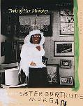 Tools of Her Ministry The Art of Sister Gertrude Morgan