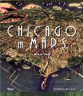 Chicago In Maps 1612 To 2002