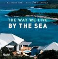 Way We Live by the Sea