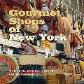 Gourmet Shops of Ny Markets, Foods, Recipes