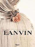Lanvin The Complete Work, 1909-2007
